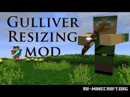 Скачать Gulliver The Resizing Mod для Minecraft 1.5.2 бесплатно