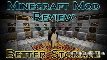 Скачать Better Storage для Minecraft 1.5.2 бесплатно