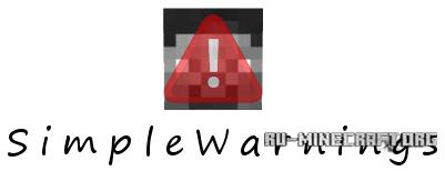 Скачать SimpleWarnings v0.9.3 для minecraft 1.6.2