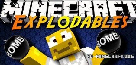 Скачать Explodables Mod для Minecraft 1.6.2