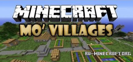 ������� Mo Villages ��� Minecraft 1.6.1