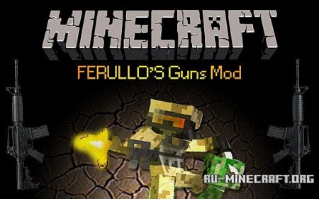 ������� Ferullos Guns ��� �� ������ � Minecraft 1.6.4