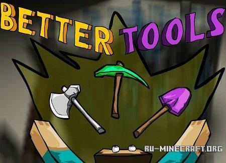 Скачать Better Tools для Minecraft 1.6.2