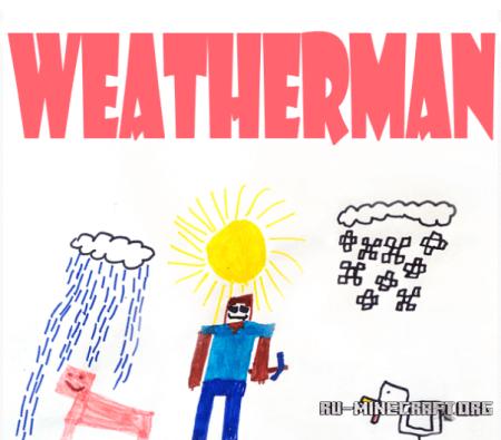 Скачать weatherman для minecraft 1.6.2