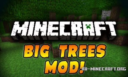Скачать BigTrees для Minecraft 1.6.2