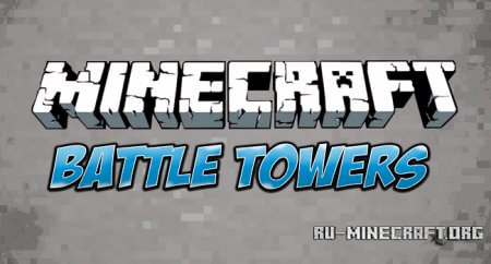Скачать Battle Towers Mod для Minecraft 1.6.2