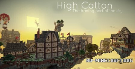 ������� ����� High Catton The Trading Port In Sky ��� Minecraft