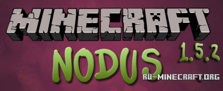 Скачать Nodus для Minecraft 1.5.2 [Чит]