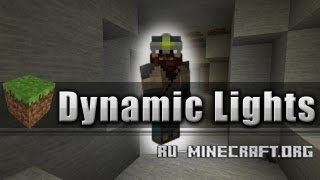Скачать Dynamic Lights Mod для Minecraft 1.6.4