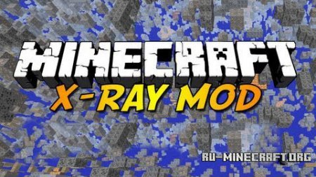 ������� X-Ray Mod + Fly ��� Minecraft 1.6.4