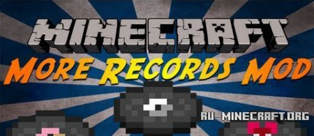 Скачать More Records Mod для Minecraft 1.6.4