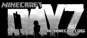 Скачать DayZ для Minecraft 1.6.2