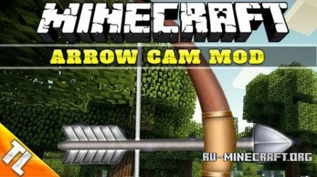 Скачать Arrow Cam для Mincraft 1.6.2