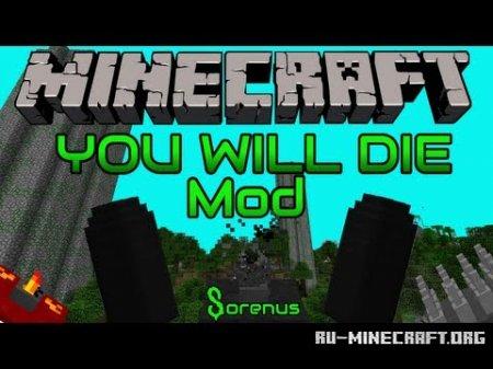 Скачать The You Will Die для Minecraft 1.6.2