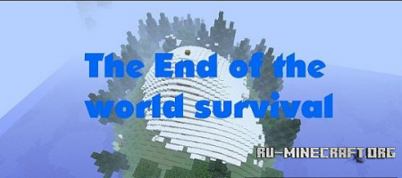 Скачать End of the world (Survival) для minecraft