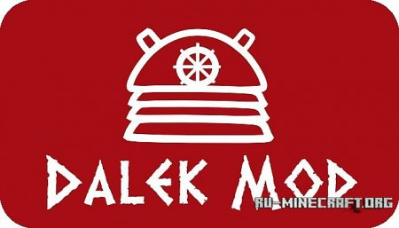 Скачать The Dalek для Minecraft 1.6.4