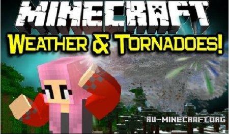 Скачать Weather & Tornadoes для Minecraft 1.6.4