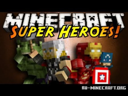 Скачать Super Heroes in Minecraft для Minecraft 1.6.2