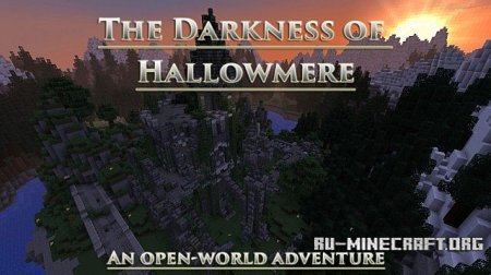 Скачать The Darkness of Hallowmere для Minecraft