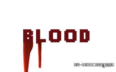Скачать Blood v1.3.2 для minecraft 1.6.4