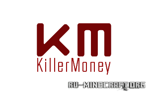 Скачать KillerMoney v1.3.3 для minecraft 1.6.4