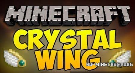 ������� Crystal Wing ��� Minecraft 1.6.4