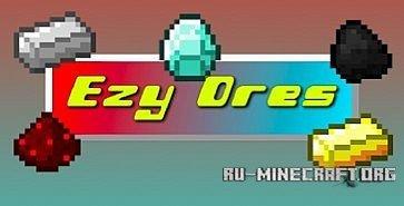 Скачать EzyOres для Minecraft 1.6.4