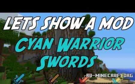 Скачать Cyan Warrior Swords Mod для Minecraft 1.6.2