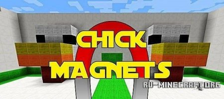 ������� ����� Chick Magnets ��� Minecraft
