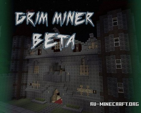 Скачать Grim Miner(32x) для Minecraft 1.7.2