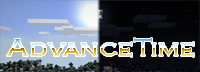������� AdvanceTime ��� minecraft 1.6.4
