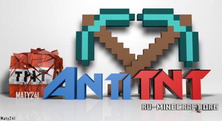 Скачать AntiTNT v1.2 для minecraft 1.7.2
