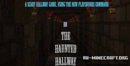 Скачать карту The Haunted Hallway для Minecraft