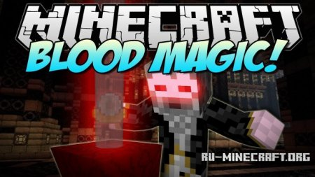 Скачать Blood Magic Mod для minecraft 1.7.2