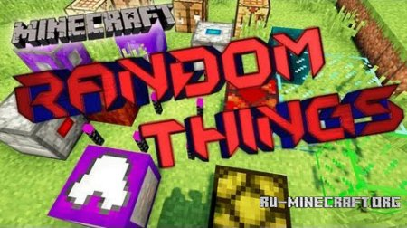 ������� Random Things Mod ��� minecraft 1.7.2