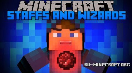Скачать Staffs and Wizards Mod для minecraft 1.6.4