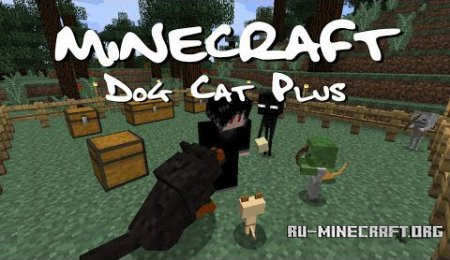 Скачать Dog Cat Plus Mod для minecraft 1.6.4