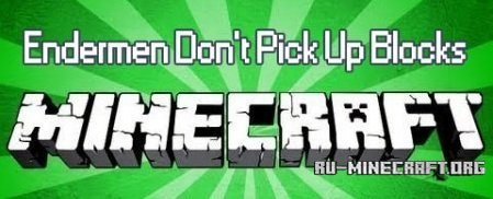 Скачать Endermen Dont Pick Up Blocks для Minecraft 1.7.4