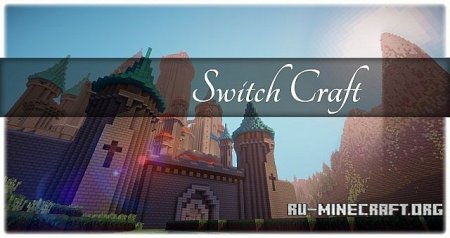 Скачать Switch Craft для Minecraft 1.7.5