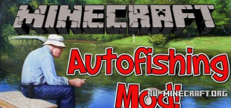 ������� AutoFishing ��� minecraft 1.7.2