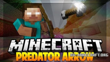 Скачать Predator Arrow для minecraft 1.7.2