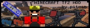Скачать Team Fortress 2 ModPack для Minecraft 1.5.2