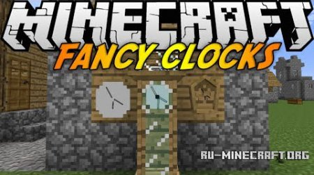 Скачать Fancy Clocks для minecraft 1.7.2
