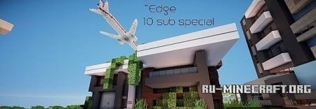 ������� Edge - 10 subscriber special ��� Minecraft