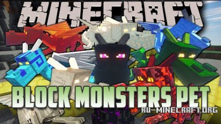 Скачать Block Monsters Pet для minecraft 1.6.4