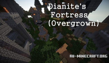 Скачать Dianite's Fortress Overgrown для minecraft