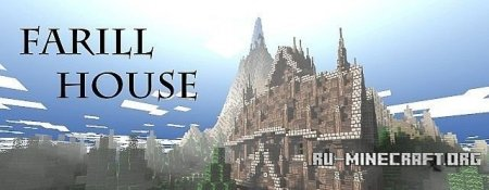 ������� ����� Farill House ��� minecraft