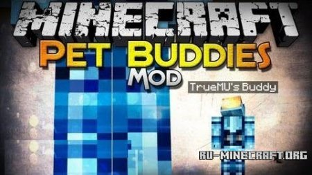 Скачать Pet Buddies для Minecraft 1.6.4