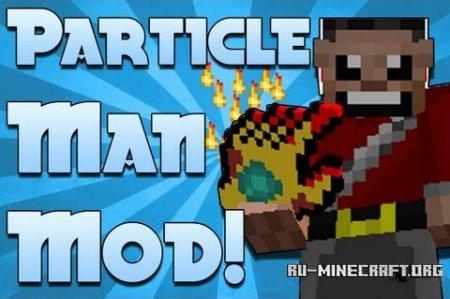 Скачать Particle Man для Minecraft 1.6.4