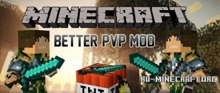 ������� Better PvP ��� Minecraft 1.7.10